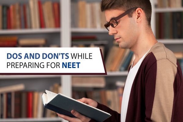 Dos and Don'ts While Preparing for NEET 2019 Exam